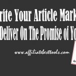 Write Your Article Marketing,Deliver On The Promise of Your Title