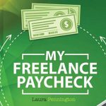 Make Money from Home, My Freelance Paycheck Formula