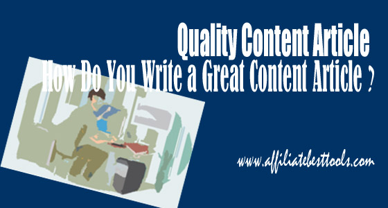 How Do You Write a Great Content Article ?